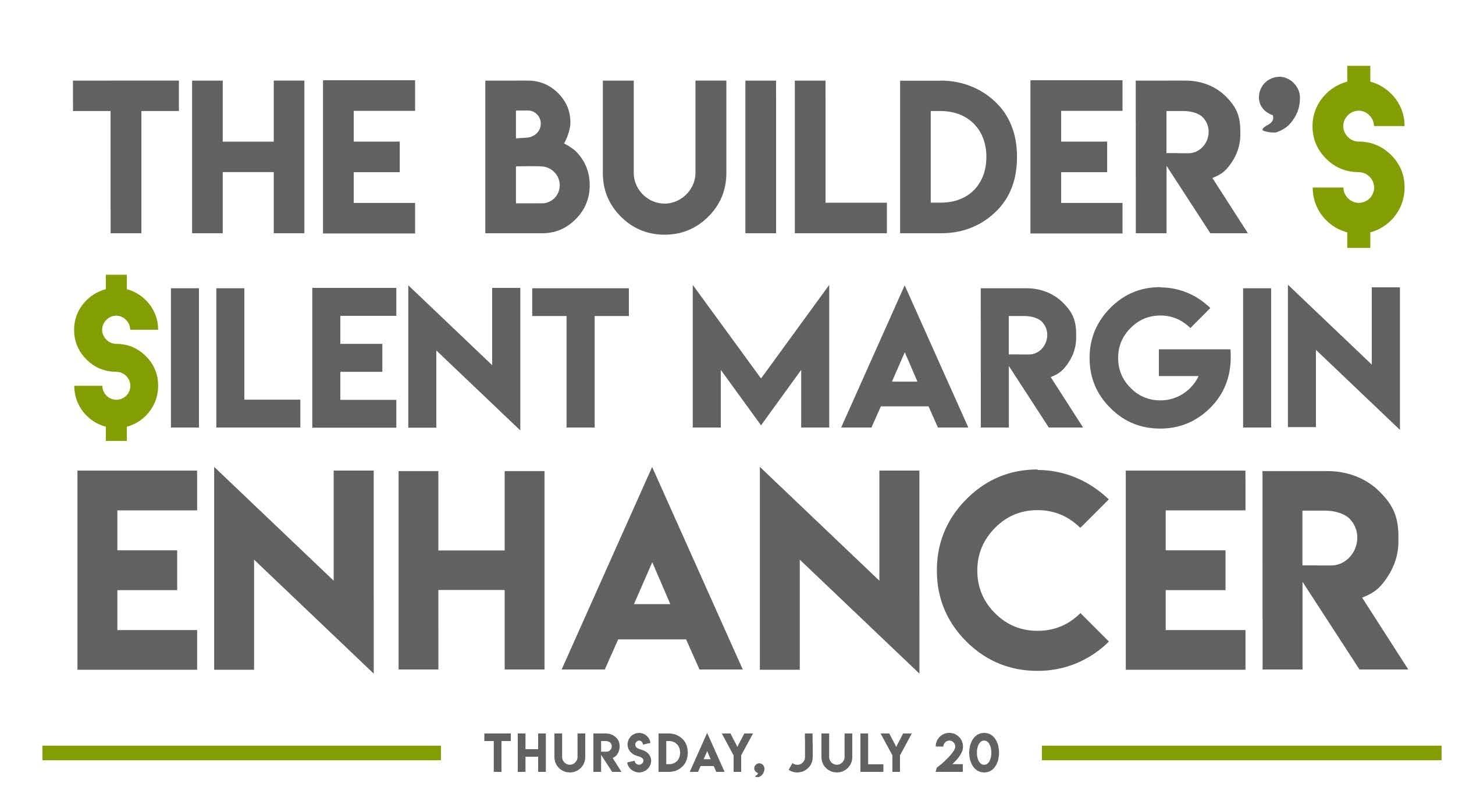 Builder's Silent Margin Enhancer flyer